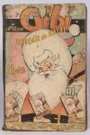 3 Almanaques encadernados, Gibi, Edição Natal 1945, 1946 e 1951. medindo 27x18 cm. Preço de avaliação R$ 1.350,00