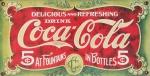 2 antigas placas decorativas da Coca- Cola, medindo 20x40 cm cada. Preço de avaliação R$ 200,00