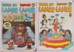 Lote c/ 2 Revistas Turma do Lambe Lambe - Editora Block/Abril n º 5 e nº 3. Preço de avaliação R$ 200,00