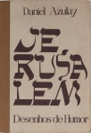 DANIEL AZULAY - Série Jerusalém, álbum encadernado, com 41 folhas soltas de desenhos reproduzidos em off-set ,med 55x 37 cm, edição numerada ( 84)  e assinada pelo autor ,anos 70. Preço de avaliação R$ 900,00
