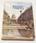 MOUROIS, André. Paris. Paris: Fernand Nathan, 1951. 188 p.: il. p&b; 24 cm x 17 cm. Aprox. 800 g. Assunto: Paris. Idioma: Francês. Estado: Livro com capa e folhas envelhecidas.