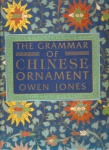 JONES, Owen. The Grammar of chinese ornament: selected from objects in the south kensington museum and other collections. New York: Portland house, 1987. 15 p.: il. col.: 34 cm x 24 cm. ISBN 0517641542. Aprox. 1.650 g. Assunto: Ornamento chinês. Idioma: Inglês. Estado: Livro com contracapa e capa dura. (CI: 200)