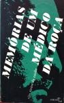 CUNHA, Ciro Vieira da. Memórias de um médico da roça. Rio de Janeiro: Val, 1965. 165 p.: 19 x 12 cm. Aprox. 245 g. Assunto: Medicina. Idioma: Português. Estado: Livro com capa dura e marcas de traça nas folhas.