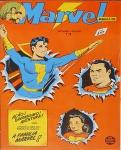 MARVEL MAGAZINE. Rio de Janeiro: RGE, n. 1, dez./jan. 1954. 36 p.: il. p&b.; 17 cm x 26 cm. Aprox. 120 g. Capa colorida. Idioma: Português. Estado: Revista em quadrinhos com capa e folhas envelhecidas com manchas amareladas. Gênero: Super-heróis e Status: Título encerrado.