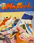 MARVEL MAGAZINE. Rio de Janeiro: RGE, n. 7, dez./jan. 1955. 36 p.: il. p&b.; 17,5 cm x 26 cm. Aprox. 120 g. Capa colorida. Idioma: Português. Estado: Revista em quadrinhos com capa e folhas envelhecidas com manchas amareladas. Gênero: Super-heróis e Status: Título encerrado.