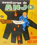 AVENTURAS DO ANJO. Rio de Janeiro: RGE, n. 30, out. 1961. 52 p.: il. p&b.; 18 cm x 30 cm. Aprox. 130 g. Capa colorida. Idioma: Português. Estado: Revista em quadrinhos com capa com dizeres a caneta e folhas envelhecidas com manchas amareladas. Gênero: Policial e Status: Título encerrado.