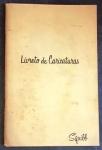 LIVRETO DE CARICATURAS. Nova Iorque: Squibb & Sons, (19--). (15 p.): il. p&b.; 23 x 15 cm. Aprox. 82 g. Assunto: Caricaturas. Idioma: português. Estado: Obra com marcas do tempo. (CI: 10)