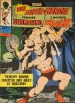 PRÍNCIPE SUBMARINO E O INCRÍVEL HULK -Super X  (5ª Série). Rio de Janeiro: Ebal, n. 18, fev. 1969. 48 p.: il. p&b.; 18 cm x 26 cm. Capa colorida. Lombada com gramos. Idioma: Português. Estado: Capa e folhas envelhecidas com marcas do tempo. Gênero: Super-heróis e Status: Título encerrado.