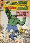 PRÍNCIPE SUBMARINO E O INCRÍVEL HULK -Super X  (5ª Série). Rio de Janeiro: Ebal, n. 19, mar. 1969. 48 p.: il. p&b.; 18 cm x 26 cm. Capa colorida. Lombada com gramos. Idioma: Português. Estado: Capa e folhas envelhecidas com marcas do tempo. Gênero: Super-heróis e Status: Título encerrado.