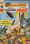 PRÍNCIPE SUBMARINO E O INCRÍVEL HULK -Super X  (5ª Série). Rio de Janeiro: Ebal, n. 22, jun. 1969. 48 p.: il. p&b.; 18 cm x 26 cm. Capa colorida. Lombada com gramos. Idioma: Português. Estado: Capa e folhas envelhecidas com marcas do tempo. Gênero: Super-heróis e Status: Título encerrado.