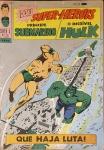 PRÍNCIPE SUBMARINO E O INCRÍVEL HULK -Super X  (5ª Série). Rio de Janeiro: Ebal, n. 24, ago. 1969. 48 p.: il. p&b.; 18 cm x 26 cm. Capa colorida. Lombada com gramos. Idioma: Português. Estado: Capa e folhas envelhecidas com marcas do tempo. Gênero: Super-heróis e Status: Título encerrado.