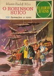 CLÁSSICOS JUVENIS. Rio de Janeiro: GEA, n. 4, 1972. 36 p.: il. p&b.; 18 cm x 26 cm. Capa colorida. Lombada com grampos. Idioma: Português. Estado: Capa e folhas envelhecidas com marcas do tempo. Gênero: Aventura e Status: Título encerrado.